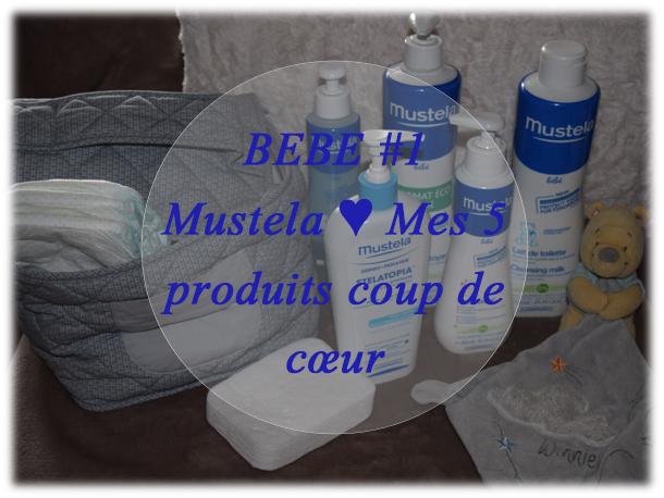 Mustela ♥ Mes 5 produits coup de cœur pour bébé