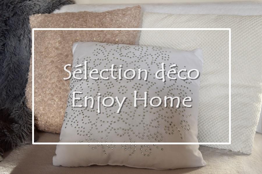 Sélection déco – Enjoy Home