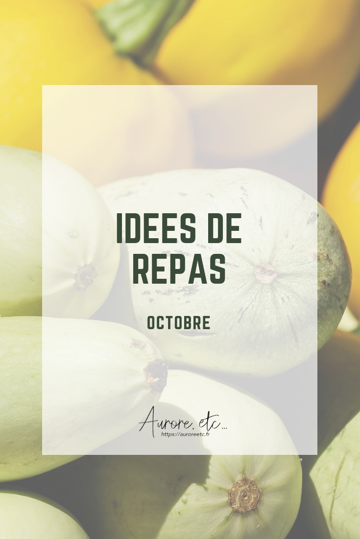 Idées de repas pour le mois octobre avec fiches mémo des fruits et légumes du mois à télécharger