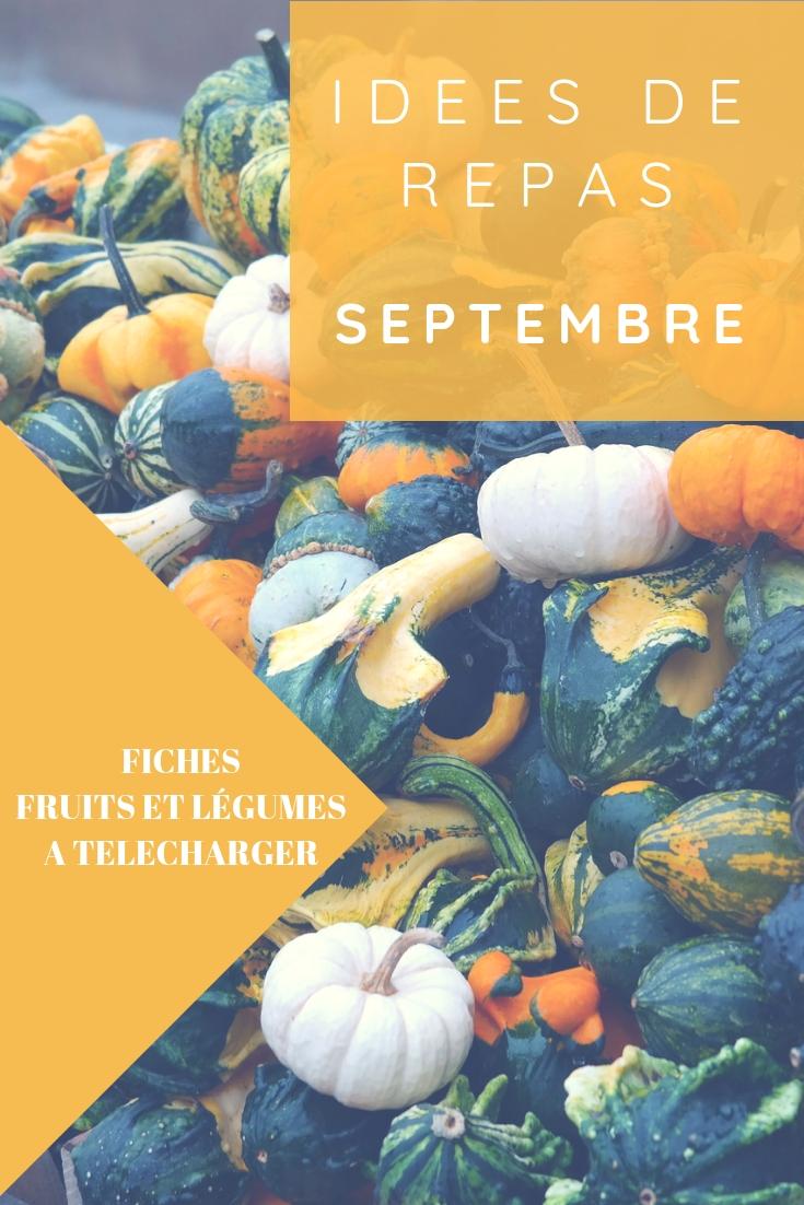 Idées de repas pour le mois septembre avec fiches mémo des fruits et légumes du mois à télécharger