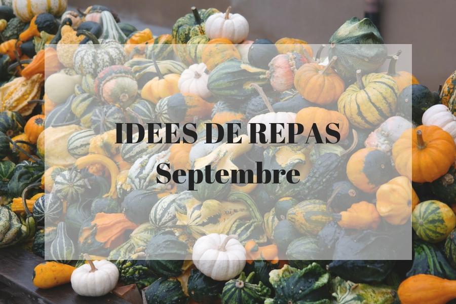 Des idées de recettes pour le mois de septembre