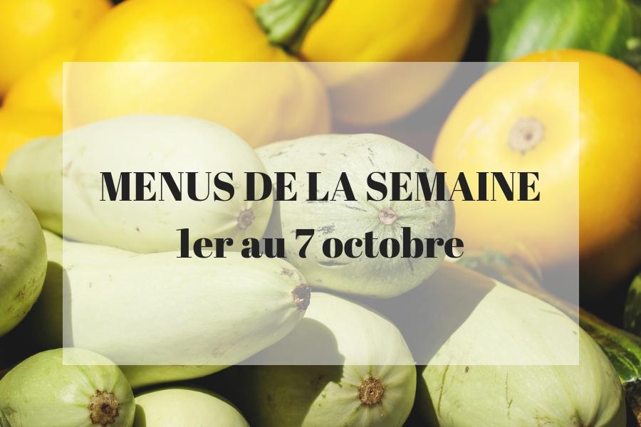 Planning des menus du 1er au 7 octobre